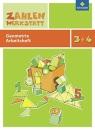 Zahlenwerkstatt 3/4. Arbeitsheft: Geometrie