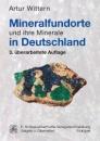 Mineralfundorte und ihre Minerale in Deutschland - Artur Wittern