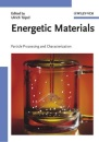 Energetic Materials: Particle Processing and Characterization (Chemistry)