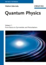 Quantum Physics: 1.From Basics to Symmetries and Perturbations / 2.From Time-Dependent Dynamics to Many-Body Physics and Quantum Chaos: 1-2 - Vladimir Zelevinsky