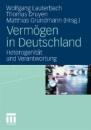 Vermögen in Deutschland: Heterogenität und Verantwortung
