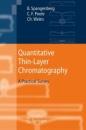 Quantitative Thin-Layer Chromatography: A Practical Survey - Bernd Spangenberg,Colin F. Poole,Christel Weins