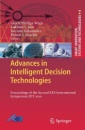 Advances in Intelligent Decision Technologies: Proceedings of the Second KES International Symposium IDT 2010: Research of the Second KES ... (Smart Innovation, Systems and Technologies)