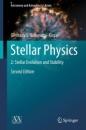 Stellar Physics: 2: Stellar Evolution and Stability (Astronomy and Astrophysics Library) - Gennady S. Bisnovatyi-Kogan