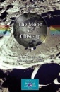 The Moon in Close-up: A Next Generation Astronomer's Guide (Patrick Moore's Practical Astronomy Series) - John Wilkinson