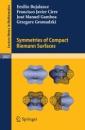 Symmetries of Compact Riemann Surfaces (Lecture Notes in Mathematics) - Emilio Bujalance,Francisco Javier Cirre,José Manuel Gamboa,Grzegorz Gromadzki