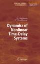 Dynamics of Nonlinear Time-Delay Systems (Springer Series in Synergetics) - Muthusamy Lakshmanan,Dharmapuri Vijayan Senthilkumar