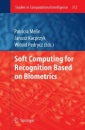 Soft Computing for Recognition based on Biometrics (Studies in Computational Intelligence)
