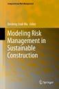 Modeling Risk Management in Sustainable Construction (Computational Risk Management)
