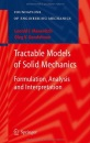 Tractable Models of Solid Mechanics: Formulation, Analysis and Interpretation: Problems and Paradoxes in Formulation, Analysis and Interpretation (Foundations of Engineering Mechanics) - Oleg V. Gendelman, Leonid I. Manevitch