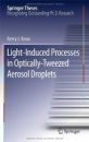 Light-Induced Processes in  Optically-Tweezed Aerosol Droplets (Springer Theses) - Kerry J. Knox