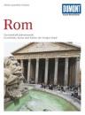 Rom. Kunst - Reiseführer: Zweieinhalb Jahrtausende Geschichte, Kunst und Kultur der Ewigen Stadt - Heinz-Joachim Fischer