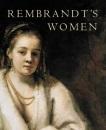 Rembrandt's Women (Art & Design)