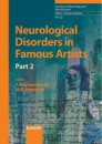 Neurological Disorders in Famous Artists: Pt. 2 (Frontiers of Neurology and Neuroscience)