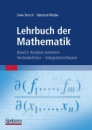 Lehrbuch Der Mathematik, Band 3: Analysis Mehrerer Veranderlicher - Integrationstheorie: Analysis mehrerer Veränderlicher - Integrationstheorie - Uwe Storch,Hartmut Wiebe
