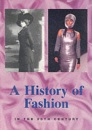 A History of Fashion in the 20th Century