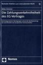 Die Zahlungsverkehrsfreiheit des EG-Vertrages: Rechtsdogmatische Überlegungen anhand der Rechtsprechung des Gerichtshofes der Europäischen Gemeinschaften - Niklas Schreiner