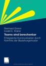 Teams sind berechenbar: Erfolgreiche Kommunikation durch Kenntnis der Beziehungsmuster - Reinhard Grimm,Ewald E. Krainz