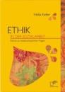 Ethik in der Sozialarbeit: Exkurs zu weltanschaulichen Fragen - Hella Keller