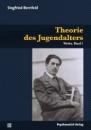 Werke 01. Theorie des Jugendalters - Siegfried Bernfeld