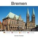 Bremen: Ein Porträt - A Portrait - Un Retrato - Un Portrait - York-Friedrich von Bremen-Kühne