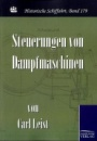 Steuerungen von Dampfmaschinen - Carl Leist