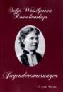 Jugenderinnerungen - Sofja Wassiljewna Kowalewskaja