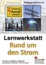 Lernwerkstatt Rund um den Strom - Wolfgang Wertenbroch
