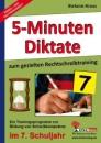 Fünf-Minuten-Diktate / 7. Schuljahr zum gezielten Rechtschreibtraining: Trainingsprogramm zur Bildung von Schreibkompetenz im 7. Schuljahr - Stefanie Kraus