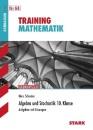 Training Mathematik Algebra. 10. Klasse für G8: Aufgaben mit Lösungen - Marc-Oliver Schuster