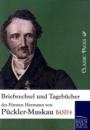 Briefwechsel und Tagebücher des Fürsten Hermann von Pückler-Muskau: Band 8 - Hermann von Pückler-Muskau