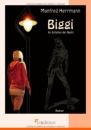 BIGGI: Im Schatten der Nacht - Manfred Herrmann