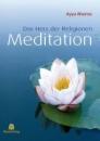 Meditation: Das Herz der Religionen - Ayya Khema