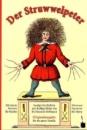 Der Struwwelpeter: Originalausgabe für die ganze Familie. Mit einem Vorwort für Kinder und einem Nachwort für Eltern - Heinrich Hoffmann