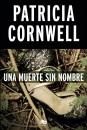 Una Muerte Sin Nombre / From Potter's Field Scarpetta (Doctora Kay Scarpetta)
