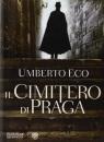 Il Cimitero Di Praga - Umberto Eco