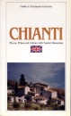 Chianti: Places, Wines, Culture with Tourist Itineraries