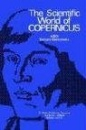 The Scientific World of Copernicus: On the Occasion of the 500th Anniversary of his Birth 1473--1973