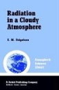 Radiation in a Cloudy Atmosphere (Atmospheric and Oceanographic Sciences Library)