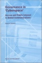 Governance in 'Cyberspace': Access and Public Interest in Global Communications (Law & Electronic Commerce) - K.W. Grewlich