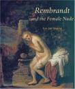 Rembrandt and the Female Nude (Amsterdamse Gouden Eeuw Reeks) - Eric Jan Sluijter