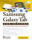 Samsung Galaxy Tab for Seniors: Get Started Quickly with This User-Friendly Tablet (Computer Books for Seniors)