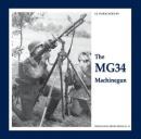 MG34 Machinegun, The (The Propaganda Photo Series) - Guus de Vries