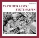Captured Arms/ Beutewaffen (The Propaganda Photo Series)