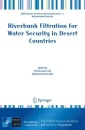 Riverbank Filtration for Water Security in Desert Countries (NATO Science for Peace and Security Series C: Environmental Security)