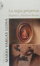 La Orgia Perpetua: Flaubert y Madame Bovary (Biblioteca Mario Vargas Llosa)